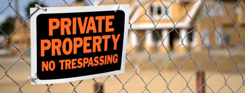 California Trespassing Laws - SFVBA Attorneys