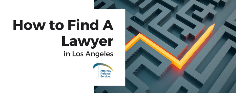 How to Find A Lawyer in Los Angeles