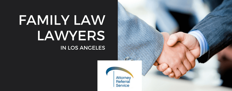 Where to Find A Family Law Lawyers In Los Angeles