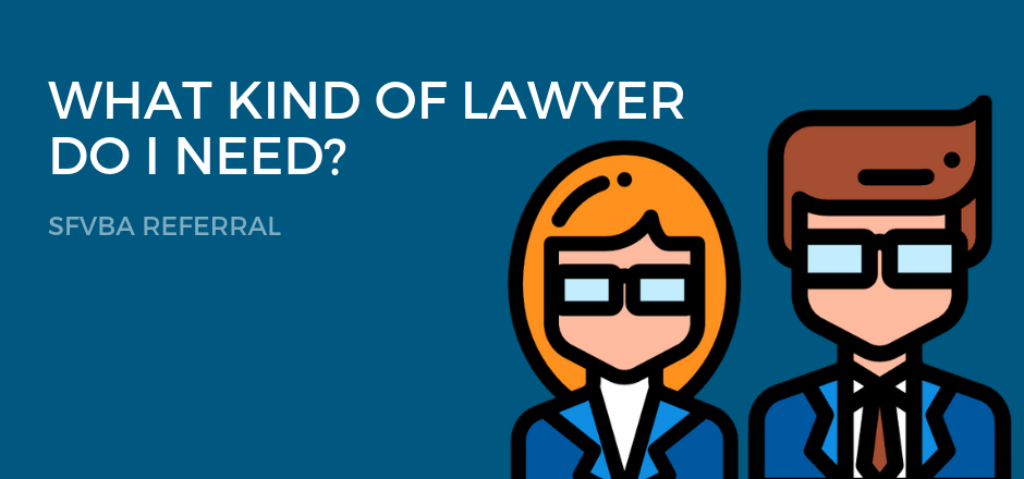 Find Out the Kind of Lawyer that You Need in 2019